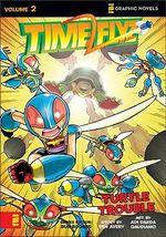 Timeflyz : Turtle Trouble v. 2 - Ben Avery