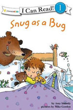 Snug as a Bug : I Can Read! - Amy E. Imbody