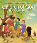Children of God Storybook Bible - Archbishop Desmond Tutu