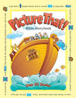 Picture That! : Bible Storybook - Tracy Harrast