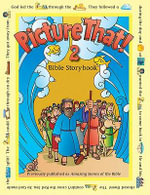 Picture That! 2 : Bible Storybook - Tracy Harrast