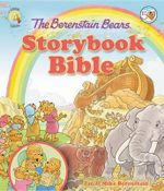 The Berenstain Bears Storybook Bible : ...and What They Mean - Jan Berenstain