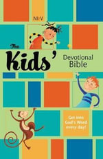 The Kids' Devotional Bible : Daniel and the Lions - Zondervan
