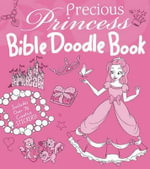 Precious Princess Bible Doodle Book - Amy Parker
