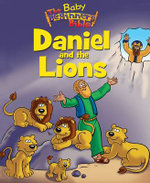 Baby Beginner's Bible : Daniel and the Lions - Zondervan Publishing