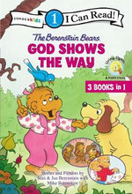 The Berenstain Bears God Shows the Way - Mike Berenstain
