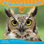 Wilderness Discoveries : Host of the Smithsonian Channel's Critter Quest! - Peter Schriemer