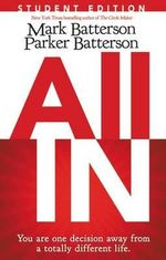 All in : You are One Decision Away from a Totally Different Life - Mark Batterson