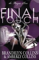 Final Touch : The Rayne Tour - Brandilyn Collins