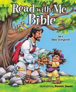 NIrV Read with Me Bible : An Nirv Story Bible for Children - Zondervan Publishing