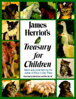 James Herriot's Treasures for Children - James Herriot