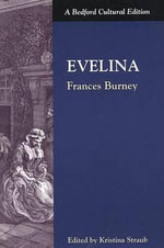 Evelina : A Cultural Edition - Frances Burney