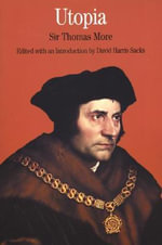 Utopia : The Bedford Series in History and Culture - Saint Thomas More