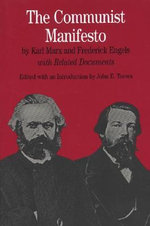 The Communist Manifesto : With Related Documents - Karl Marx