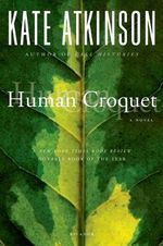 Human Croquet - Kate Atkinson