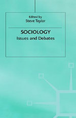 Sociology Issues and Debates : Issues and Debates - Helen Taylor