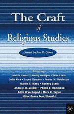 The Craft of Religious Studies - R Stone Jon