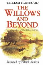 The Willows and Beyond - William Horwood