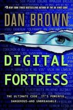 Digital Fortress : A Thriller - Dan Brown