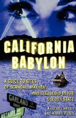 California Babylon - Kristan Lawson