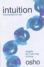 Intuition : Osho - Osho