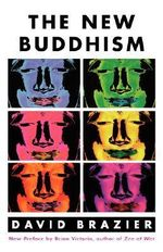 The New Buddhism : Claremont Studies in the Philosophy of Religion - David Brazier