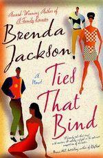 Ties That Bind - Brenda Jackson