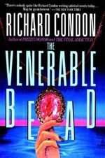 The Venerable Bead : A Modern Day Fantasy - Richard Condon