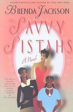 The Savvy Sistahs - Brenda Jackson