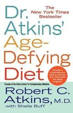 Dr. Atkins' Age-Defying Diet - Robert C. Atkins