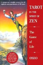 Tarot in the Spirit of ZEN : The Game of Life - OSHO