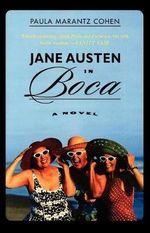 Jane Austen in Boca - Paula Marantz Cohen