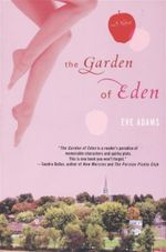 The Garden of Eden - Eve Adams