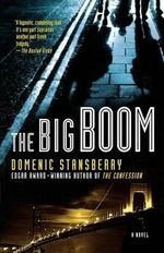The Big Boom - Domenic Stansberry