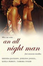An All Night Man : WITH The Hunter AND Just Wanna Love Ya AND Never Satisfied AND Fantasy Man - Brenda Jackson
