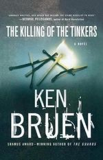 The Killing of the Tinkers : Jack Taylor - Ken Bruen