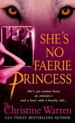 She's No Faerie Princess : The Others, Book 2 - Christine Warren