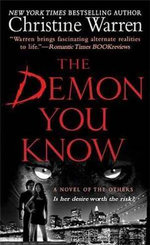 The Demon You Know : The Others, Book 3 - Christine Warren