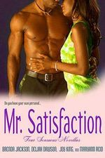 Mr. Satisfaction : Four Sensuous Novellas - Brenda Jackson