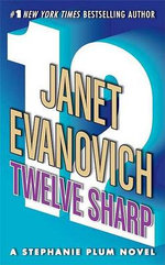 Twelve Sharp : Stephanie Plum Series : Book 12 (USA Edition) - Janet Evanovich