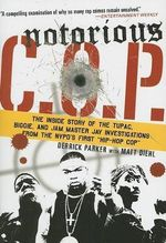 Notorious C.O.P. : The Inside Story of the Tupac, Biggie, and Jam Master Jay Investigations from the NYPD's First