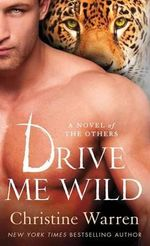 Drive Me Wild - Christine Warren