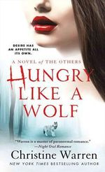Hungry Like a Wolf : The Darkest AngelShadow Hunter - Christine Warren