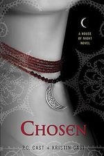 Chosen : House of Night Series : Book 3 - P. C. Cast
