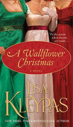 A Wallflower Christmas : Wallflower Series : Book 5 - Lisa Kleypas