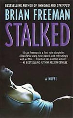 Stalked : Jonathan Stride Novels - Brian Freeman