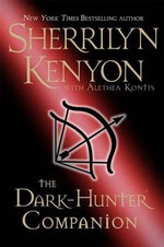The Dark Hunter Companion : Dark-hunter - Sherrilyn Kenyon