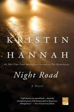 Night Road : Horus Heresy Series : Book 18 - Kristin Hannah