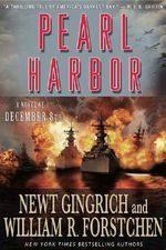 Pearl Harbor : A Novel of December 8th - Newt Gingrich