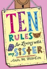 Ten Rules for Living with My Sister - Ann M Martin
